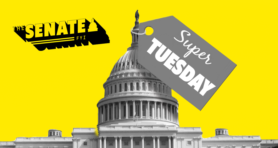 The Senate FYI: The other Super Tuesday races